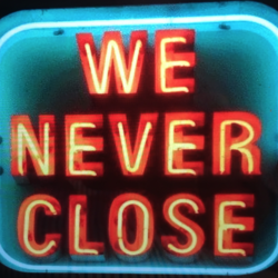 We never close¡